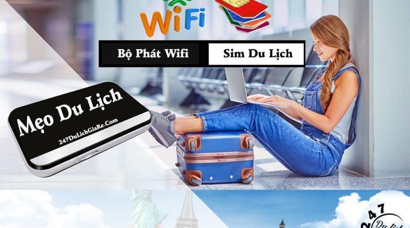 Bạn sẽ thuê Wifi hay mua sim mới khi đi du lịch nước ngoài